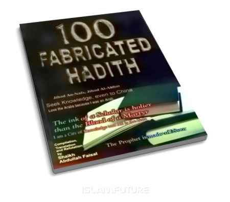 https://islamfuture.files.wordpress.com/2010/06/100-fabricated-hadith.jpg