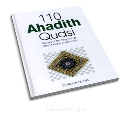 https://islamfuture.files.wordpress.com/2010/06/110-ahadith-qudsi-sacred-ahadith.jpg