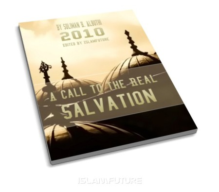 http://islamfuture.files.wordpress.com/2010/06/a-call-to-the-real-salvation.jpg?w=450&h=395