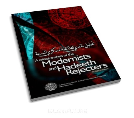 https://islamfuture.files.wordpress.com/2010/06/a-critical-analysis-of-the-modernists-and-hadeeth-rejecters.jpg