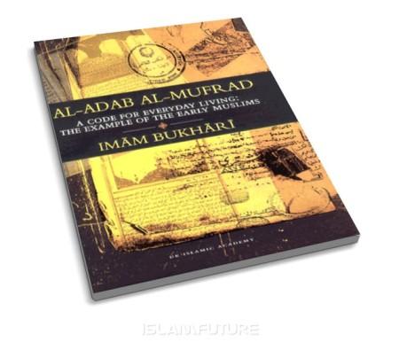 https://islamfuture.files.wordpress.com/2010/06/al-adab-al-mufrad.jpg