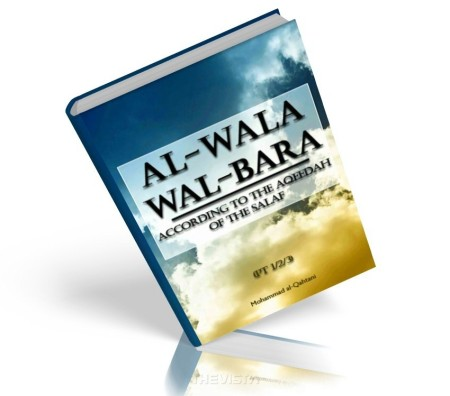 https://islamfuture.files.wordpress.com/2010/06/al-wala-wal-bara-according-to-the-aqeedah-of-the-salaf.jpg