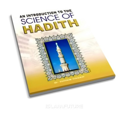 https://islamfuture.files.wordpress.com/2010/06/an-introduction-to-the-science-of-hadith.jpg