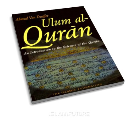 http://islamfuture.files.wordpress.com/2010/06/an-introduction-to-the-sciences-of-the-qur-an.jpg?w=450&h=395