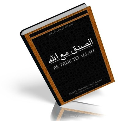 https://islamfuture.files.wordpress.com/2010/06/be-true-to-allah-swt.jpg