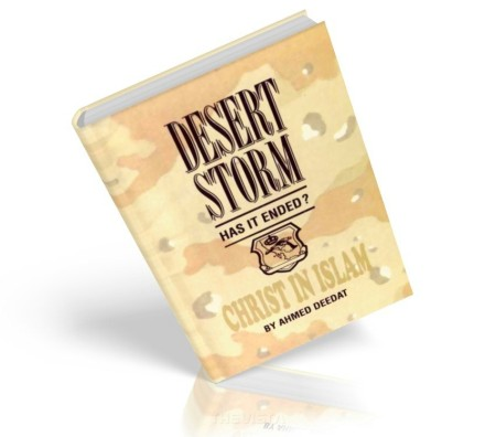 https://islamfuture.files.wordpress.com/2010/06/christ-in-islam-desert-storm-has-it-ended.jpg