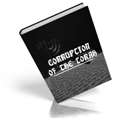 https://islamfuture.files.wordpress.com/2010/06/corruption-of-the-torah.jpg