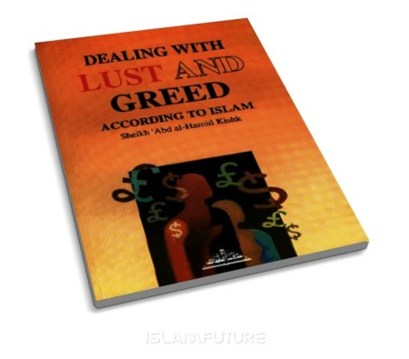 https://islamfuture.files.wordpress.com/2010/06/dealing-with-lust-and-greed-according-to-islam.jpg