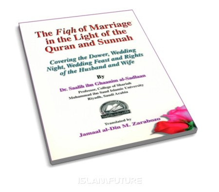 http://islamfuture.files.wordpress.com/2010/06/fiqh-of-marriage-in-the-light-of-the-qur-an-and-sunnah.jpg?w=450&h=395