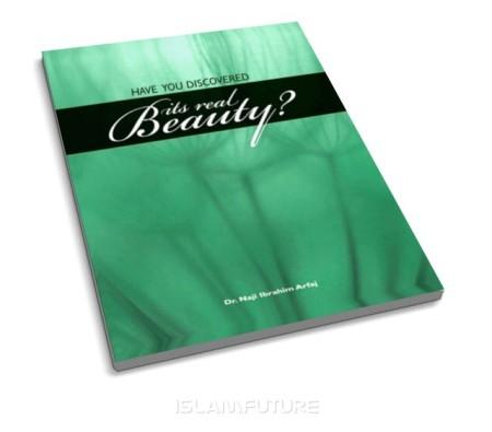https://islamfuture.files.wordpress.com/2010/06/have-you-discovered-its-real-beauty.jpg