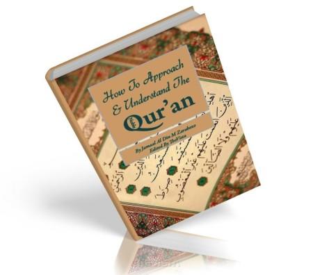 https://islamfuture.files.wordpress.com/2010/06/how-to-approach-and-understand-the-qur-an.jpg