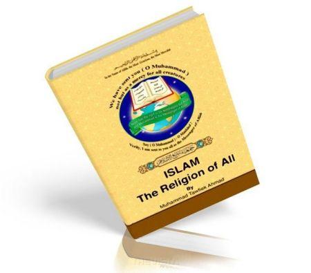 https://islamfuture.files.wordpress.com/2010/06/islam-the-religion-of-all.jpg