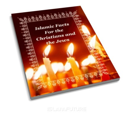 https://islamfuture.files.wordpress.com/2010/06/islamic-facts-for-the-christians-and-the-jews.jpg