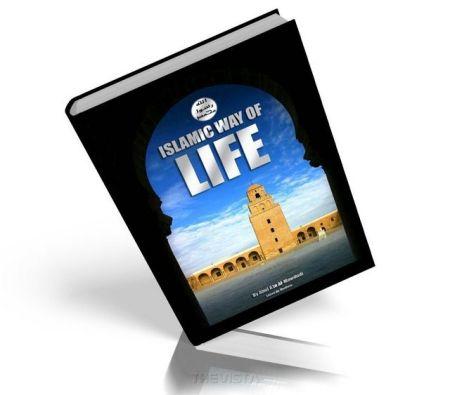 https://islamfuture.files.wordpress.com/2010/06/islamic-way-of-life.jpg