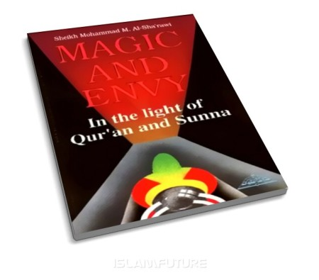 https://islamfuture.files.wordpress.com/2010/06/magic-and-envy-in-the-light-of-qur-an-and-sunnah.jpg
