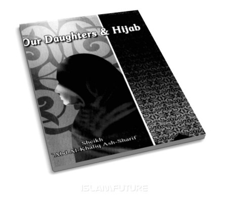 https://islamfuture.files.wordpress.com/2010/06/our-daughters-and-hijab.jpg
