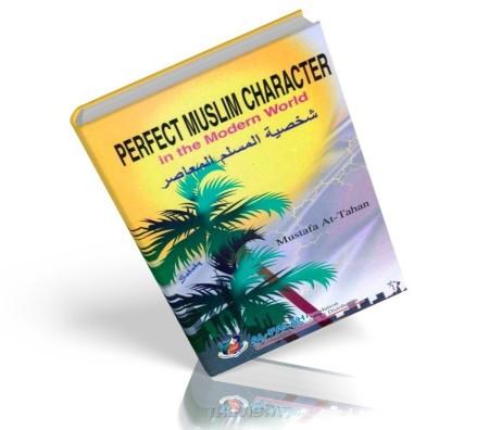 https://islamfuture.files.wordpress.com/2010/06/perfect-muslim-character-in-the-modern-world.jpg
