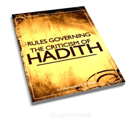https://islamfuture.files.wordpress.com/2010/06/rules-governing-the-criticism-of-hadeeth.jpg