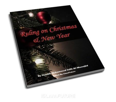 https://islamfuture.files.wordpress.com/2010/06/ruling-on-christmas-and-new-year.jpg