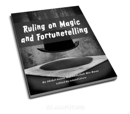 https://islamfuture.files.wordpress.com/2010/06/ruling-on-magic-and-fortunetelling.jpg