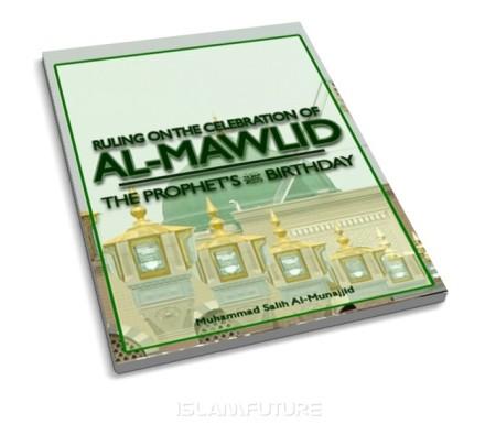 https://islamfuture.files.wordpress.com/2010/06/ruling-on-the-celebration-of-al-mawlid.jpg