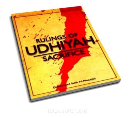 http://islamfuture.files.wordpress.com/2010/06/rulings-of-udhiyah-sacrifice.jpg?w=450&h=395