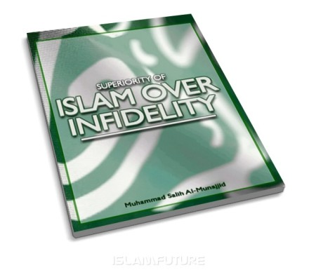 https://islamfuture.files.wordpress.com/2010/06/superiority-of-islam-over-infidelity.jpg