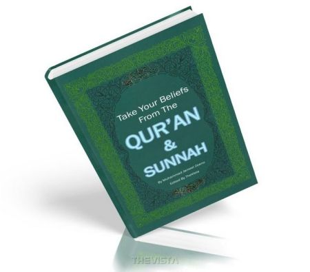 https://islamfuture.files.wordpress.com/2010/06/take-your-beliefs-from-the-qur-an-and-sunnah.jpg