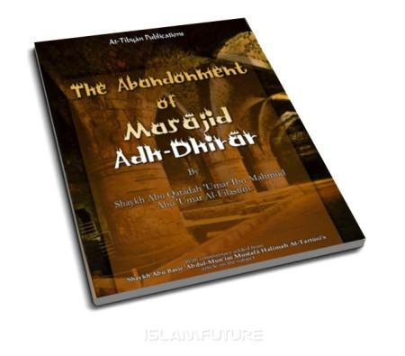 https://islamfuture.files.wordpress.com/2010/06/the-abandonment-of-masajid-adh-dhirar.jpg