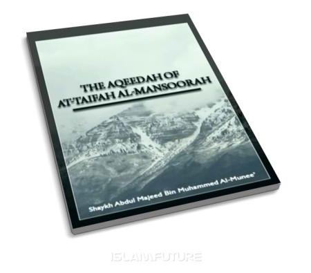 https://islamfuture.files.wordpress.com/2010/06/the-aqeedah-of-at-taifah-al-mansoorah.jpg