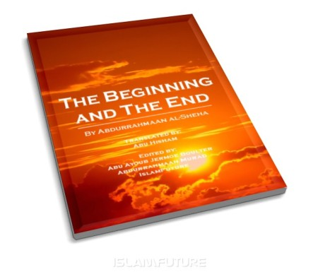 https://islamfuture.files.wordpress.com/2010/06/the-beginning-and-the-end.jpg