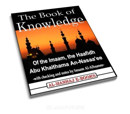 https://islamfuture.files.wordpress.com/2010/06/the-book-of-knowledge.jpg