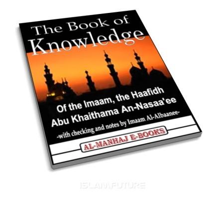 https://islamfuture.files.wordpress.com/2010/06/the-book-of-knowledge.jpg