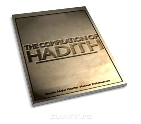 https://islamfuture.files.wordpress.com/2010/06/the-compilation-of-hadith.jpg