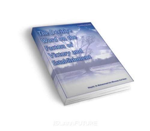 https://islamfuture.files.wordpress.com/2010/06/the-decisive-word-on-the-factors-of-victory-and-establishment.jpg