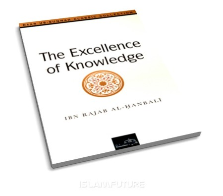 https://islamfuture.files.wordpress.com/2010/06/the-excellence-of-knowledge.jpg