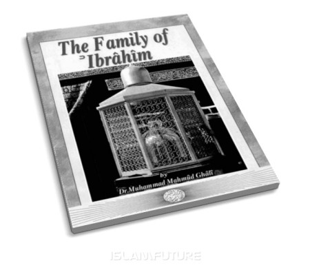 https://islamfuture.files.wordpress.com/2010/06/the-family-of-ibrahim-a-s.jpg