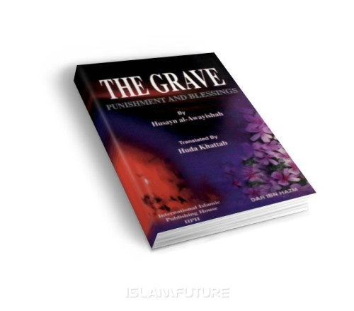 https://islamfuture.files.wordpress.com/2010/06/the-grave-punishment-and-blessings.jpg