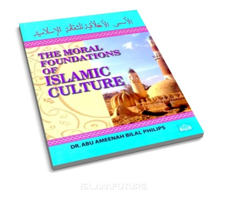 https://islamfuture.files.wordpress.com/2010/06/the-moral-foundations-of-islamic-culture.jpg