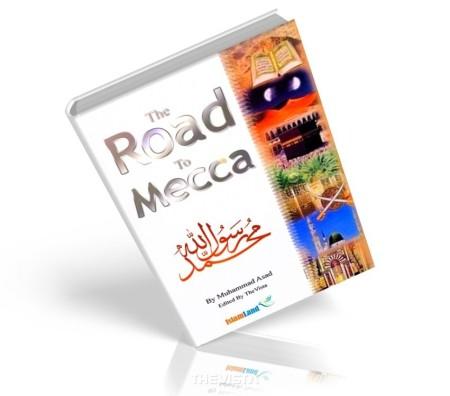 https://islamfuture.files.wordpress.com/2010/06/the-road-to-mecca.jpg