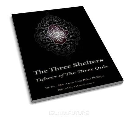 https://islamfuture.files.wordpress.com/2010/06/the-three-shelters.jpg