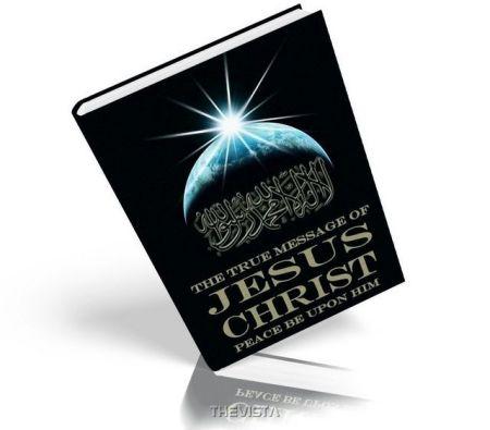 https://islamfuture.files.wordpress.com/2010/06/the-true-message-of-jesus-christ-pbuh.jpg