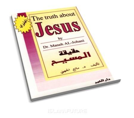 https://islamfuture.files.wordpress.com/2010/06/the-truth-about-jesus-pbuh.jpg