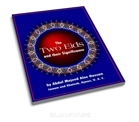 https://islamfuture.files.wordpress.com/2010/06/the-two-eids-and-their-significance.jpg