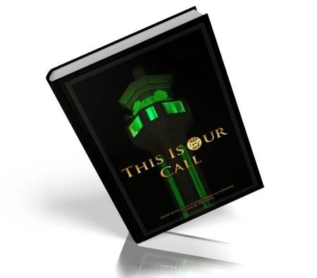 https://islamfuture.files.wordpress.com/2010/06/this-is-our-call.jpg
