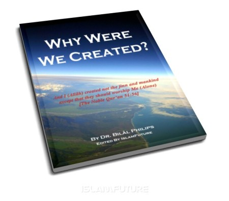 https://islamfuture.files.wordpress.com/2010/06/why-were-we-created.jpg