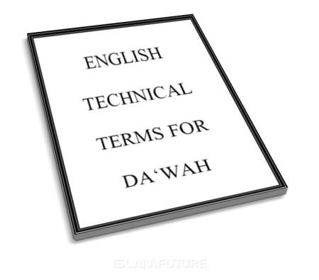 https://islamfuture.files.wordpress.com/2010/07/english-technical-terms-for-dawah.jpg