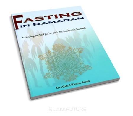 http://islamfuture.files.wordpress.com/2010/07/fasting-in-ramadan-according-to-the-qur-an-and-the-authentic-sunnah.jpg?w=450&h=395