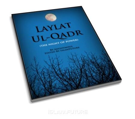 https://islamfuture.files.wordpress.com/2010/07/laylat-ul-qadr-the-night-of-power.jpg