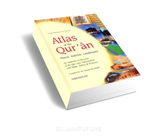 https://islamfuture.files.wordpress.com/2010/08/atlas-of-the-qur-an.jpg